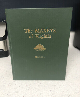 THE MAXEY'S OF VIRGINIA MAXEY HARDCOVER 3RD EDITION BOOK 2000 GENEOLOGY