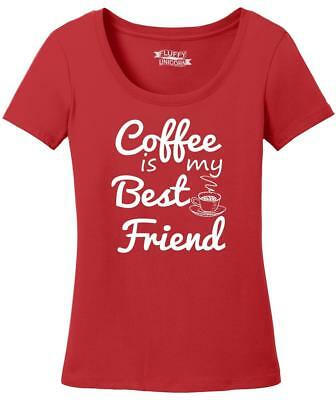 Ladies Coffee Is My Best Friend Scoop Tee Drink Morning