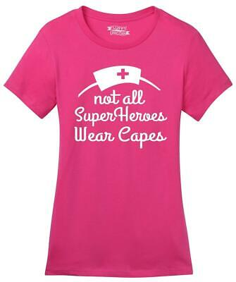 Ladies Not All Superheros Wear Capes Nurse Soft Tee Doctor W