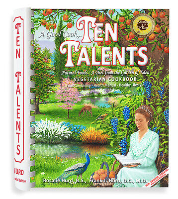 Ten Talents Cookbook  A Diet From The Garden Of Eden Vegetarian Natural Food