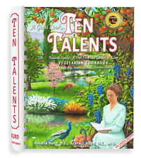 Ten Talents Cookbook, A Diet from the Garden of Eden Vegetarian Natural Food