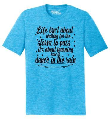 About Dance T-shirt - Mens Life Isn't About Waiting For Storm Pass But Dance In Rain Tri-Blend Tee