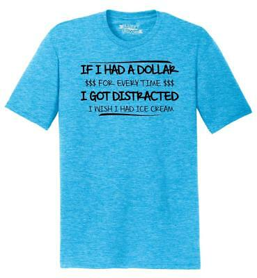 Mens Dollar Everytime Distracted Ice Cream Funny Tee Tri-Blend Tee Distraction