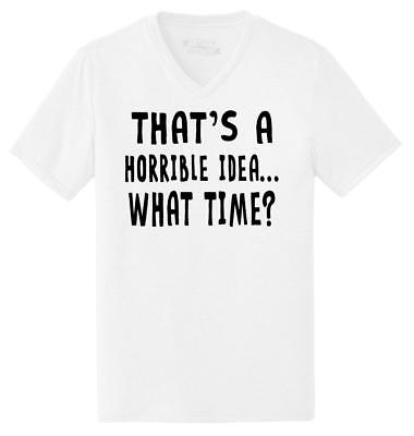 Mens That's A Horrible Idea What Time Triblend V-Neck Party College Sarcastic (Adult Male Party Ideas)