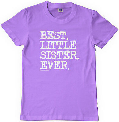 Threadrock Girls Best Little Sister Ever Youth T-shirt Baby Sis