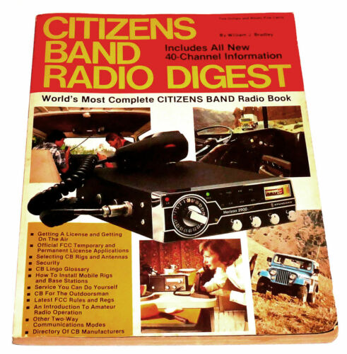 CITIZENS BAND RADIO DIGEST - WILLIAM J. BRADLEY - 192 PAGES