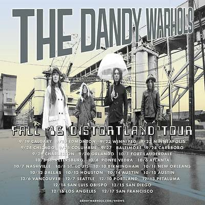"THE DANDY WARHOLS ""FALL 2016 DISTORTLAND TOUR"" NORTH AMERICAN CONCERT POSTER"