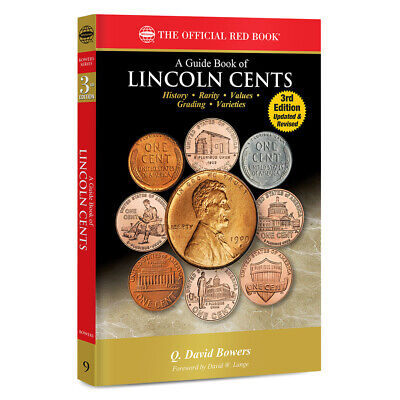 A Guide Book of Lincoln Cents~Official Whitman RedBook~3rd Edition~New~Q. Bowers
