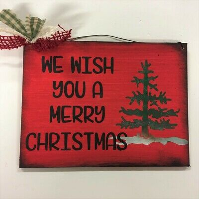 We Wish You  A Merry Christmas Painted sign for baskets packages holiday wreaths ()