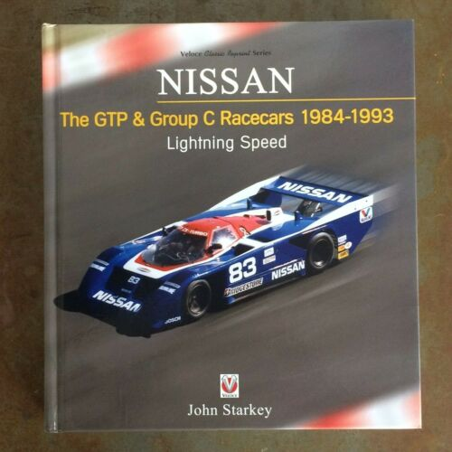NISSAN GTP & Group C Racecars 1984 - 1993 Book, SIGNED by John Starkey, NEW