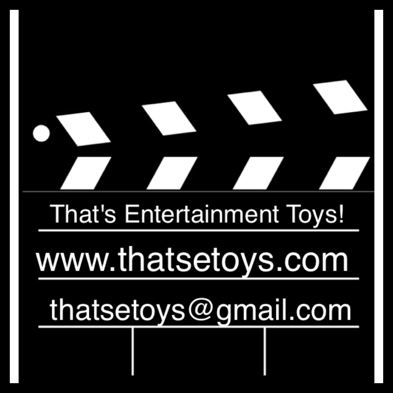 That's Entertainment Toys & More!!!