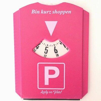 Parkscheibe Pink Lady On Tour Frauen Parken Geburtstag Scherzartikel