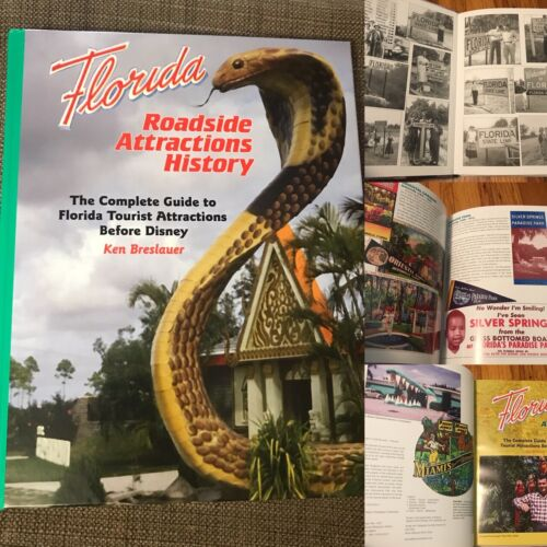 Florida Roadside Attractions Before Disney - All Color Hardbound Book