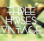 Three Horses Vintage