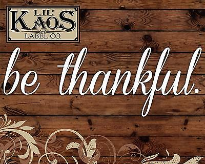 Be Thankful Vinyl Decal Sticker for Rustic Wood Sign DIY Thanksgiving Decor Gift - Rustic Diy Decor
