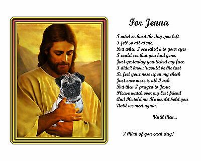 Pug Memorial Picture w/Jesus/Poem Personalized w/Dog's Name-Pet Loss Gift Idea