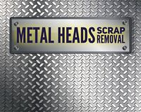 METAL HEADS SCRAP REMOVAL
