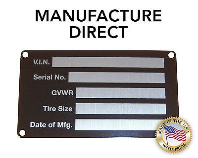 Blank Trailer Truck Equipment Vin Frame Plate Serial Model Id Tag Gvwr New Usa