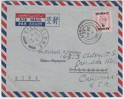 KUWAIT 1953 commercial cover *AHMADI-KILLARNEY IRELAND* redirected to CALIFORNIA