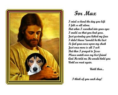 Pet Memorial Picture-Beagle Dog w/Jesus/Poem Personalized w/Dog's Name-Pet-Loss1