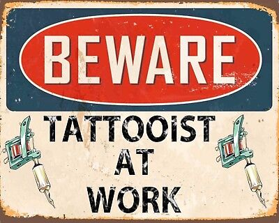 BEWARE TATTOOIST AT WORK TATTOO STUDIO METAL SIGN PLAQUE OTHERS ARE LISTED 1012