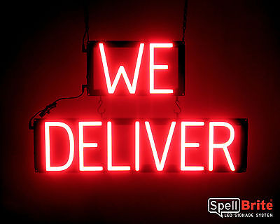 Deliver Neon Sign - SpellBrite Ultra-Bright WE DELIVER Sign Neon-LED Sign (Neon look)
