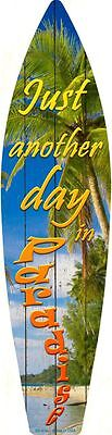 Paradise Surf Sign - Day In Paradise Metal Novelty Surf Board Sign