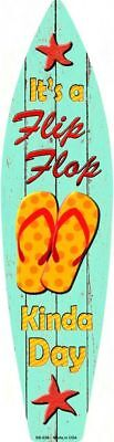 Flip Flop Kinda Day Metal Surfboard Sign 17