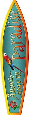 Paradise Surf Sign - Another Day In Paradise Metal Novelty Surf Board Sign