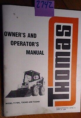 Thomas Skid Steer T173hl T203hd T233hd Owners Operators Manual 327904 494