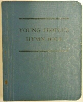 Book. Young People's Hymn Book National Strict Baptist Sunday School Association
