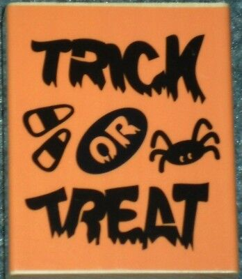 TRICK or TREAT HALLOWEEN Card Words Darice NEW BIG Wood Mount RUBBER STAMP ](Halloween H Words)