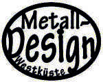 Metall-Design-Westküste