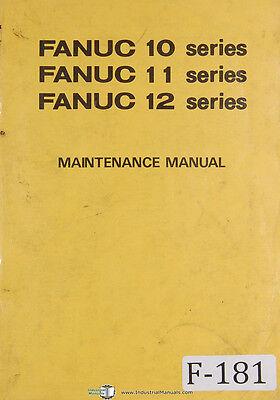 Fanuc Maintenance Series 10 11 12 Cnc Programming Manual Year 1984