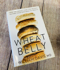 Wheat Belly Ser.: Wheat Belly : Lose the Wheat, Lose the ...