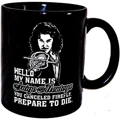 My Name is Inigo Montoya You Canceled Firefly Prepare to Die 8 oz Coffee Mug Cup