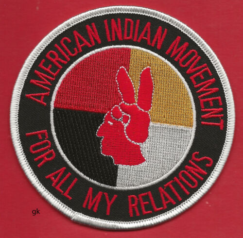 FOR ALL MY RELATIONS  AMERICAN INDIAN MOVEMENT AIM SHOULDER  PATCH