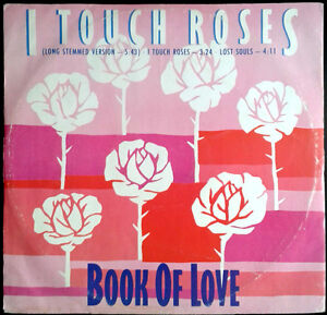 BOOK-OF-LOVE-I-Touch-Roses-UK-MaxiSingle-Sire-1985-Maxi-Single-W88822T