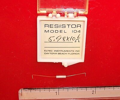 Qty 1 Eltec Model 104 High Megohm Tubular Resistor 5.98x106 Ohm