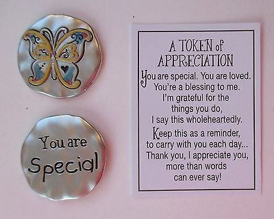 A Token Of Appreciation (k Butterfly You are special A TOKEN OF APPRECIATION Pocket charm Ganz)