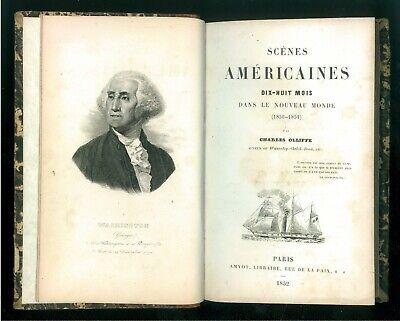 OLLIFFE CHARLES SCENES AMERICAINES DIXHUIT MOIS DANS LE NOUVEAU MONDE AMYOT 1852