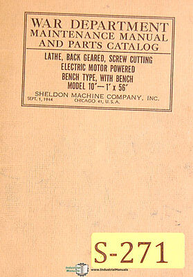 Sheldon 10 - 1 X 56 Lathe 49page Maintenance And Parts Manual Year 1944