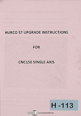 Hurco S7 Cnc 150 Single Axis Upgrade Instructions Manual