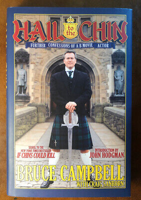 """BRUCE CAMPBELL SIGNED 1st EDITION """"HAIL TO THE CHIN"""" (star of EVIL DEAD) B-MOVIE"""