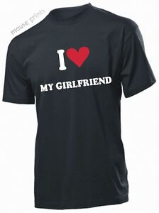 I LOVE MY GIRLFRIEND T-shirt ROMANTIC LOVING heart T shirt for GIFT PRESENT