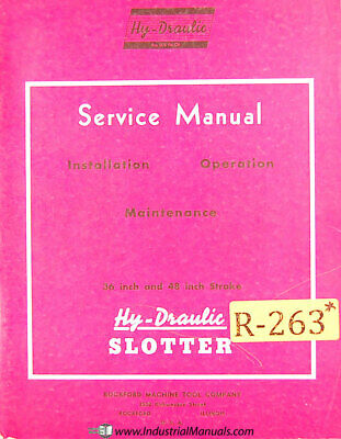 Rockford 36 And 48 Stroke Slotter Service Manual 1952