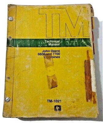 John Deere 6600 And 7700 Combines Technical Manual Tm-1021 February 1977