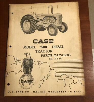 Case Parts Catalog Model 500 Diesel Tractors No. A540