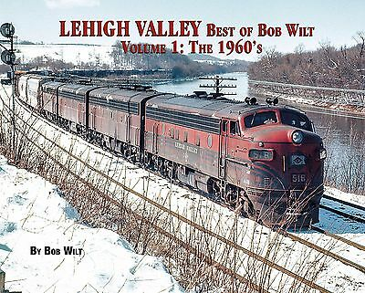 LEHIGH VALLEY, Vol. 1 – The 1960s -- (Just Published NEW BOOK)