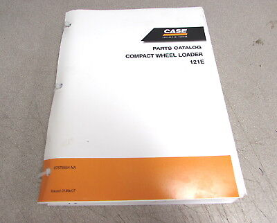 Case 121e Compact Wheel Loader Parts Catalog Manual 87578854 2007